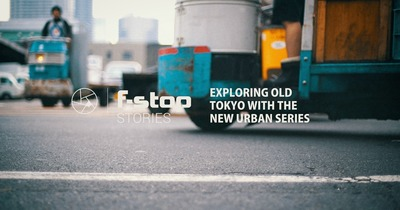 F-STOP || Gear Exploring Old Tokyo With The New Urban Series